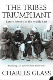 TRIBES TRIUMPHANT: RETURN JOURNEY TO THE MIDDLE EAST
