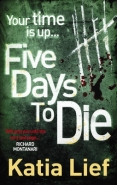5 DAYS TO DIE
