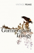 GORMENGHAST TRILOGY