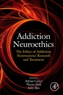 ADDICTION NEUROETHICS: THE ETHICS OF ADDICTION NEUROSCIENCE RESEARCH AND TREATMENT (H/C)