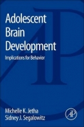 ADOLESCENT BRAIN DEVELOPMENT: IMPLICATIONS FOR BEHAVIOR
