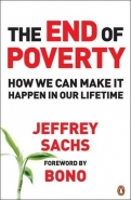 END OF POVERTY: HOW WE CAN MAKE IT HAPPEN IN OUR TIME