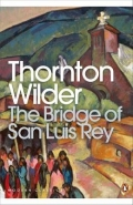 BRIDGE OF SAN LUIS REY (PENGUIN MODERN CLASSICS)