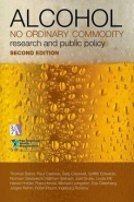 ALCOHOL NO ORDINARY COMMODITY: RESEARCH AND PUBLIC POLICY