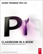 ADOBE PREMIERE PRO CS5 CLASSROOM IN A BOOK (DVD INCLUDED)