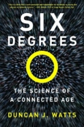 6 DEGREES: THE SCIENCE OF A CONNECTED AGE