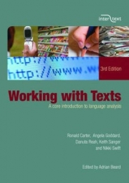WORKING WITH TEXTS: A CORE INTRO TO LANGUAGE ANALYSIS