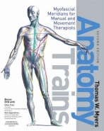 ANATOMY TRAINS: MYOFASCIAL MERIDIANS FOR MANUAL AND MOVEMENT THERAPISTS (DVD INCLUDED)