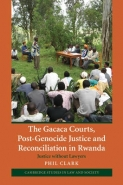 GACACA COURTS POST GENOCIDE JUSTICE AND RECONCILIATION IN RWANDA: JUSTICE WITHOUT LAWYERS (H/C)