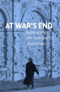 AT WARS END: BUILDING PEACE AFTER CIVIL CONFLICT