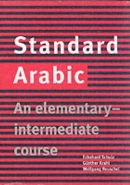 STANDARD ARABIC: AN ELEMENTARY INTERMEDIATE COURSE