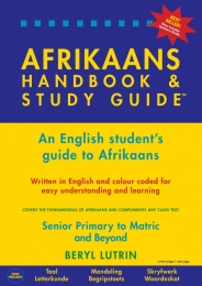 AFRIKAANS HANDBOOK AND STUDY GUIDE (REVISED EDITION)
