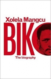 BIKO: THE BIOGRAPHY