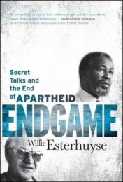 ENDGAME: SECRET TALKS AND THE END OF APARTHEID