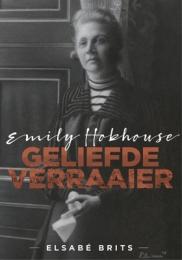 EMILY HOBHOUSE: GELIEFDE VERRAAIER