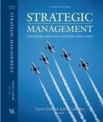 STRATEGIC MANAGEMENT: SA CONCEPTS AND CASES