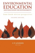 ENVIRONMENTAL EDUCATION AND EDUCATION FOR SUSTAINABILITY: SOME SA PERSPECTIVES