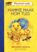 HAMMIE MAAK HOM TUIS (PIEREWIET REEKS)