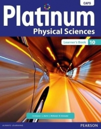 PLATINUM PHYSICAL SCIENCES GR 10 (LEARNERS BOOK) (CAPS)