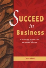 SUCCEED IN BUSINESS (COURSE BOOK)