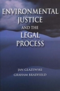 ENVIRONMENTAL JUSTICE AND THE LEGAL PROCESS