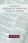 GUIDE TO LEGISLATIVE DRAFTING IN SA