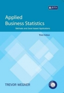 APPLIED BUSINESS STATISTICS: METHODS AND EXCEL BASED APPLICATIONS