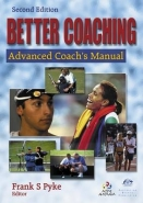 BETTER COACHING: ADVANCED COACHS MANUAL