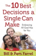 10 BEST DECISIONS A SINGLE CAN MAKE: EMBRACING ALL GOD HAS FOR YOU