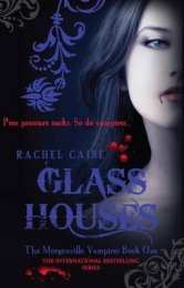 MORGANVILLE VAMPIRES 1: GLASS HOUSES