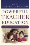 CREATING POWERFUL TEACHER EDUCATION: LESSONS FROM EXCELLENT TEACHER EDUCATION PROGRAMS (H/C)