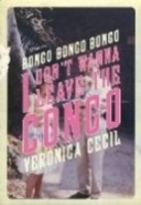 BONGO BONGO BONGO I DONT WANNA LEAVE CONGO