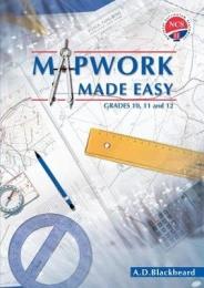 MAPWORK MADE EASY GR 10 - 11 - 12