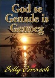 GOD SE GENADE IS GENOEG | Van Schaik