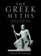 GREEK MYTHS: STORIES OF THE GREEK GODS AND HEROES VIVIDLY RETOLD (H/C)
