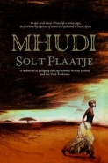 MHUDI: AN EPIC OF SA LIFE A HUNDERD YEARS AGO