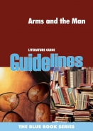 ARMS AND THE MAN (GUIDELINES)