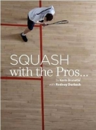 SQUASH WITH THE PROS