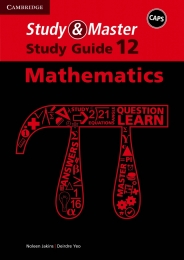 STUDY AND MASTER MATHEMATICS GR 12 (STUDY GUIDE) (CAPS)