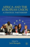 AFRICA AND THE EUROPEAN UNION: A STRATEGIC PARTNERSHIP (H/C)