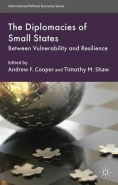 DIPLOMACIES OF SMALL STATES: BETWEEN VULNERABILITY AND RESILIENCE