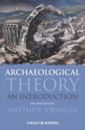 ARCHAEOLOGICAL THEORY: AN INTRO