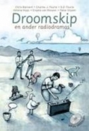 DROOMSKIP EN ANDER RADIODRAMAS
