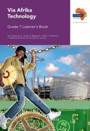 VIA AFRIKA TECHNOLOGY GR 7 (LEARNERS BOOK)