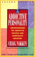 ADDICTIVE PERSONALITY: UNDERSTANDING THE ADDICTIVE PROCESS AND COMPULSIVE BEHAVIOR
