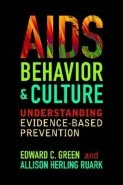 AIDS BEHAVIOR AND CULTURE: UNDERSTANDING EVIDENCE BASED PREVENTION (H/C)