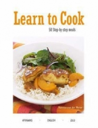 LEARN TO COOK (ENGLISH AFRIKAANS ZULU)