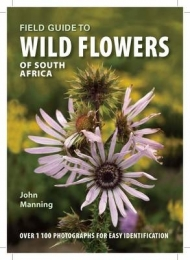 FIELD GUIDE TO WILD FLOWERS OF SA