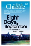 EIGHT DAYS IN SEPTEMBER: THE REMOVAL OF THABO MBEKI