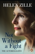 NOT WITHOUT A FIGHT: THE AUTOBIOGRAPHY